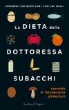 La dieta della dottoressa Subacchi