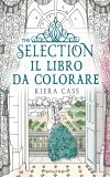 The selection. Il libro da colorare