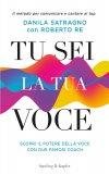 Tu sei la tua voce