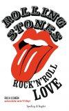 Rolling Stones. Rock'n'roll love