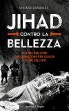 Jihad contro la bellezza