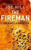 The Fireman. L'isola della salvezza