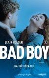 Bad Boy. Mai più senza te