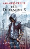 Assassin's creed. Last descendant (titolo provvisorio)