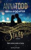 Stars 2. Noi come sole e luna
